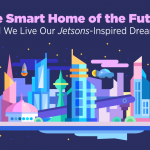 The Smart Home of the Future: Will We Live Our Jetsons-Inspired Dreams?