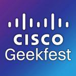 Cisco Geekfest 2017
