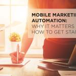 Mobile Marketing Automation – eBook