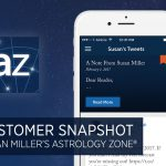 Susan Miller's Astrology Zone® Customer Snapshot – Case Study