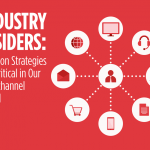 Industry Insiders: Location Strategies Are Critical in Our Multichannel World