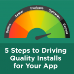 5 Steps to Driving Quality Installs for Your App