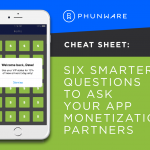 Free Download: 6 Smarter Questions to Ask Your Monetization Partners