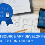 MBA Week 4: Outsource App Development or Keep It In-House?