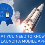 MBA Week 5: What You Need to Know to Launch a Mobile App