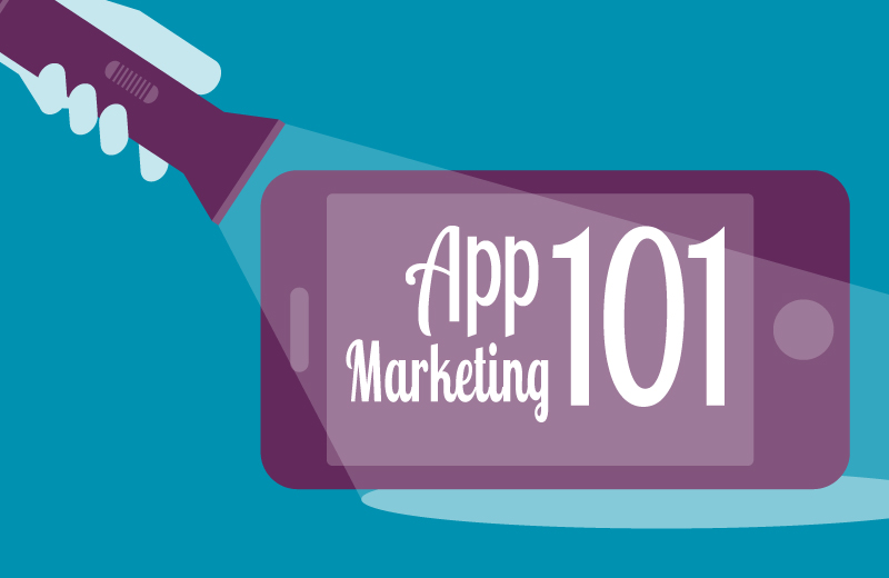 app marketing 101 five ways to help users discover your mobile app